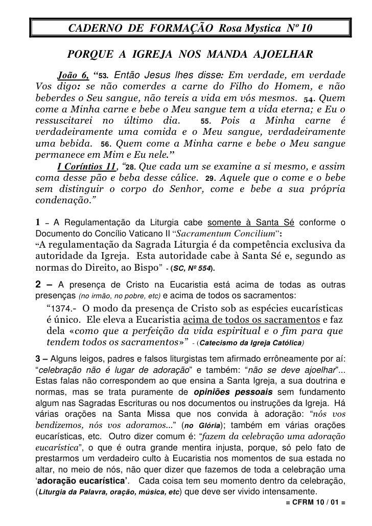 """CADERNO DE FORMAÇÃO Rosa Mystica Nº 10           PORQUE A IGREJA NOS MANDA AJOELHAR      João 6, """"53. Então Jesus lhes dis..."""