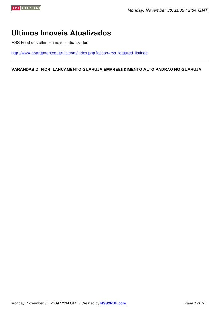 Monday, November 30, 2009 12:34 GMT     Ultimos Imoveis Atualizados RSS Feed dos ultimos imoveis atualizados  http://www.a...
