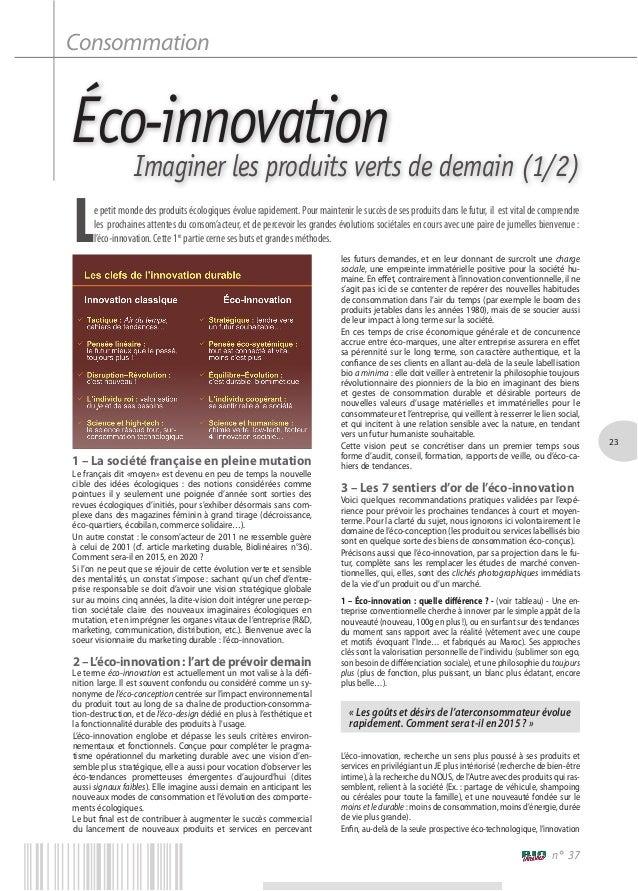 Éco-innovationImaginer les produits verts de demain (1/2)1 – La société française en pleine mutationLe français dit «moyen...