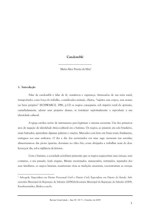 Revista VeraCidade – Ano IV - Nº 5 – Outubro de 20091Candomblé________________________Maria Alice Pereira da Silva11. Intr...