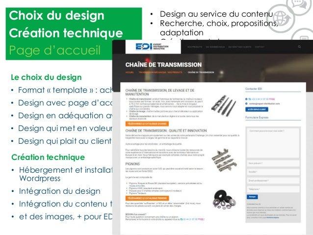 • Design au service du contenu • Recherche, choix, propositions, adaptation • Création technique • Le maillage Le choix du...