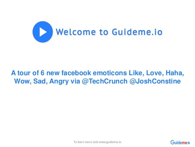 A tour of 6 new facebook emoticons Like, Love, Haha, Wow