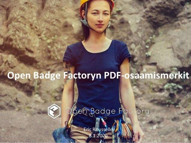 Open Badge Factoryn PDF-osaamismerkit Eric Rousselle 8.1.2020