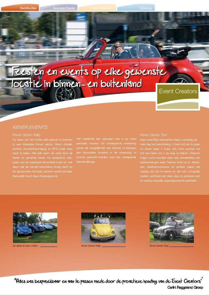 Feesten en events op elke gewenstelocatie in binnen- en buitenlandKEVER EVENTSKever Cabrio Rally                          ...