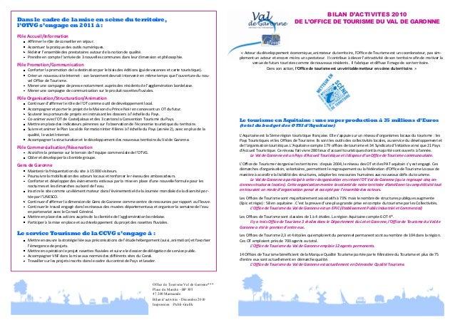Dans le cadre de la mise en scène du territoire, l'OTVG s'engage en 2011 à :  BILAN D'ACTIVITES 2010 DE L'OFFICE DE TOURIS...
