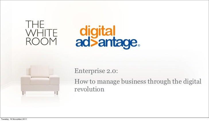 Enterprise 2.0:                            How to manage business through the digital                            revolutio...