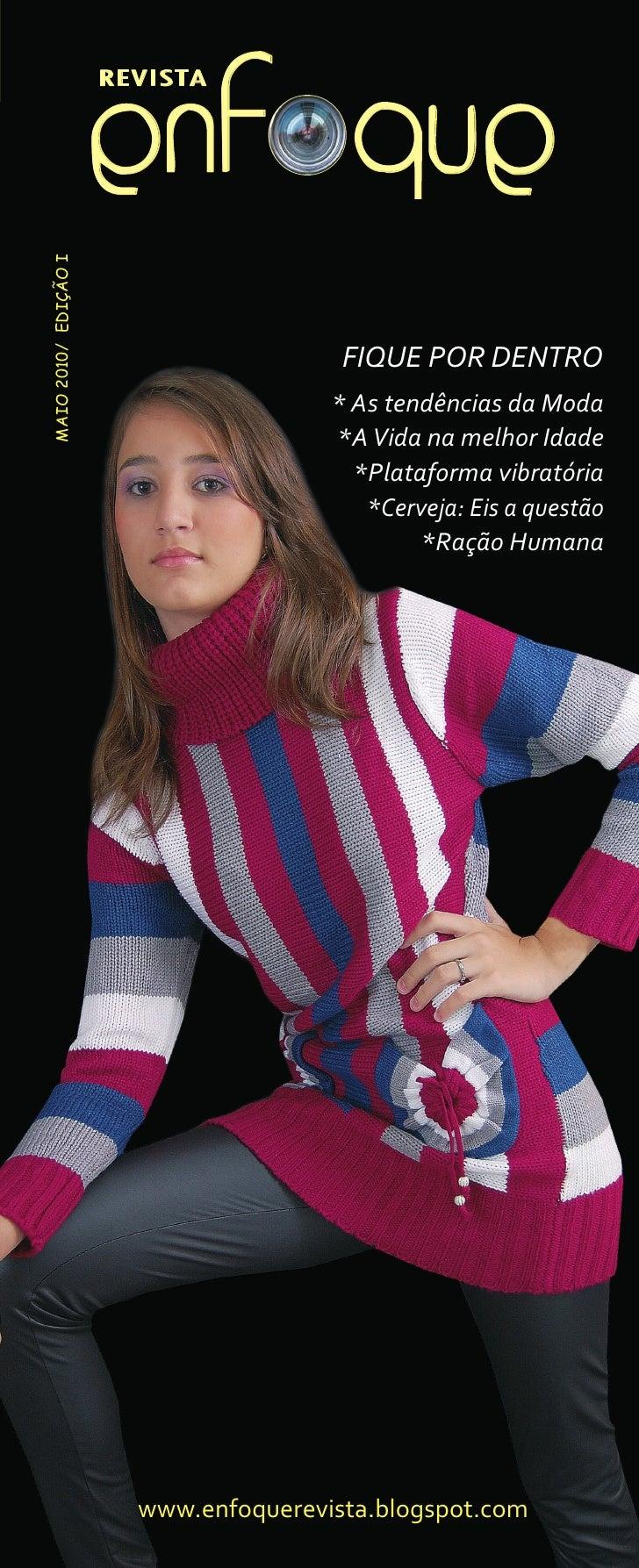 REVISTA                         enf que Maio 2010/ Edição i                                             FIQUE POR DENTRO  ...