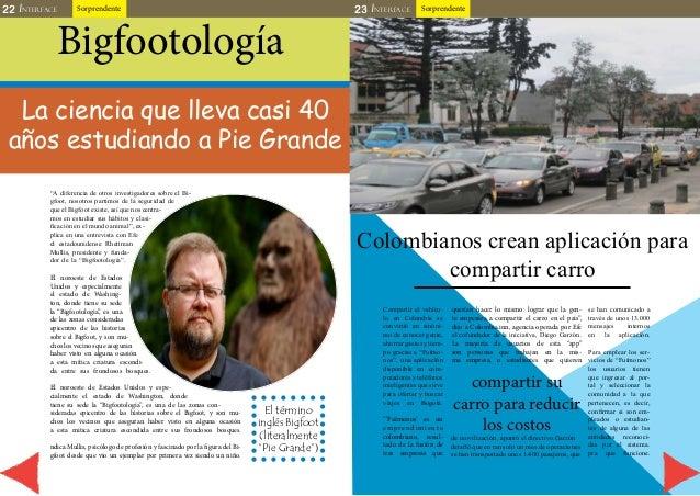 22 INTERFACE Sorprendente 23 INTERFACE Sorprendente  Bigfootología  La ciencia que lleva casi 40  años estudiando a Pie Gr...