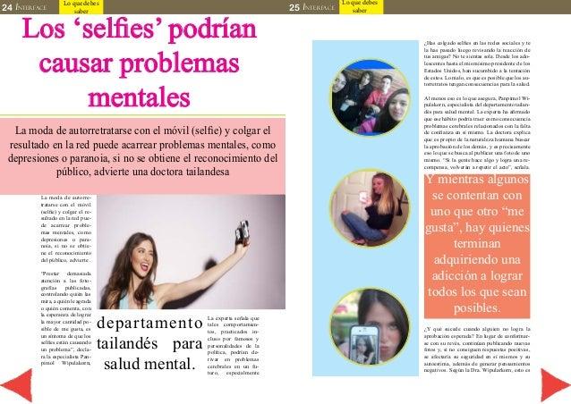 24 INTERFACE 25 INTERFACE  Lo que debes  saber  Lo que debes  saber Los 'selfies' podrían  causar problemas  mentales  La ...