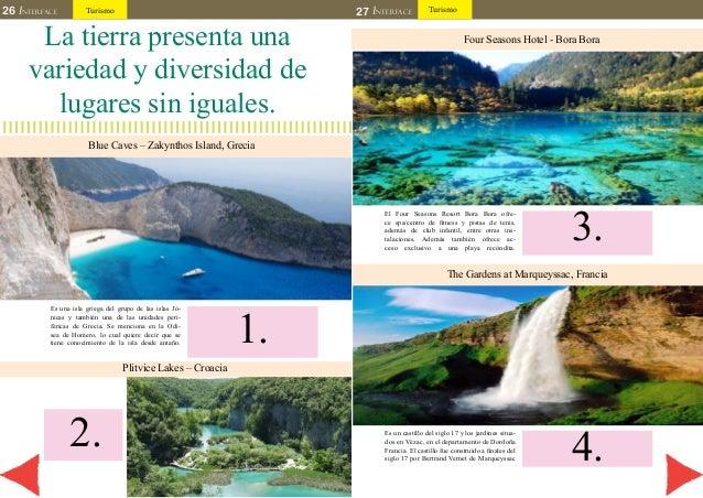 26 INTERFACE Turismo 27 INTERFACE Turismo  La tierra presenta una  variedad y diversidad de  lugares sin iguales.  Blue Ca...