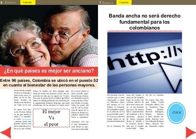 6 INTERFACE Contraste 7 INTERFACE Contraste  ¿En qué países es mejor ser anciano?  Zaina, en cambio, no tiene ninguna espe...