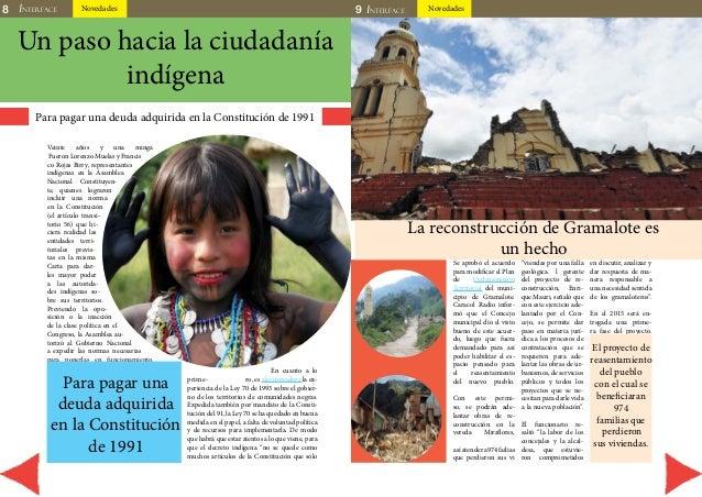 8 INTERFACE Novedades 9 INTERFACE Novedades  Un paso hacia la ciudadanía  indígena  Para pagar una deuda adquirida en la C...