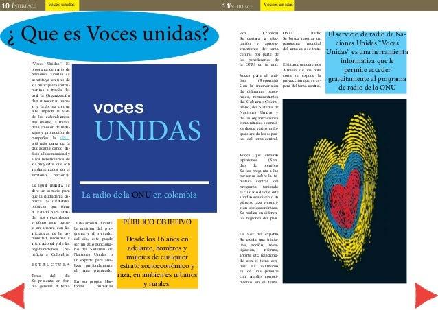 10 INTERFACE Voces unidas 11INTERFACE Vocces unidas  ¿ Que es Voces unidas?  UNIDAS  PÚBLICO OBJETIVO  Desde los 16 años e...