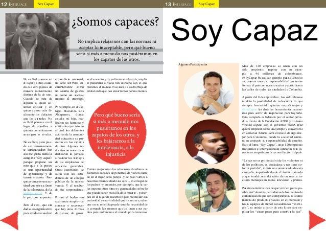 12 INTERFACE Soy Capaz 13 I NTERFACE Soy Capaz  ¿Somos capaces?  No implica relajarnos con las normas ni  aceptar lo inace...