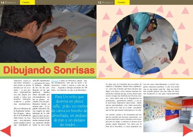 14 INTERFACE Cronica 15 INTERFACE Cronica  Dibujando Sonrisas  Esperanza Lopez es  una mujer discapaci-tada  perdió su pie...