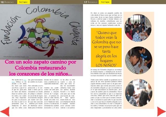 16 INTERFACE Soy Capaz 17 INTERFACE Soy Capaz  Con un solo zapato camino por  Colombia restaurando  los corazones de los n...