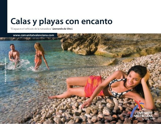 """Calas y playas con encanto """"El agua es el vehículo de la naturaleza."""" Leonardo da Vinci.  Calas y playas con encanto  www...."""