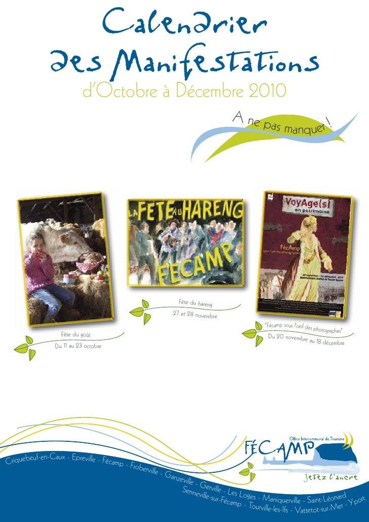 Calendrier                des Manifestations                             d'Octobre à Décembre 2010                        ...