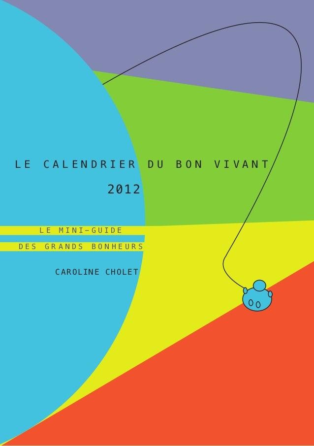 le    c a le n d r i er             Du   bon   viva nt                       2012                  W      le   Mi ni- g ui...