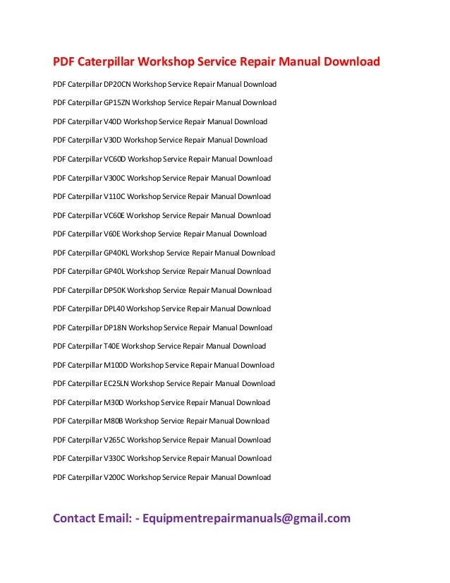 pdf caterpillar workshop service repair manual download rh slideshare net Caterpillar Fork Lift Parts List Caterpillar GP-25 Forklift Parts