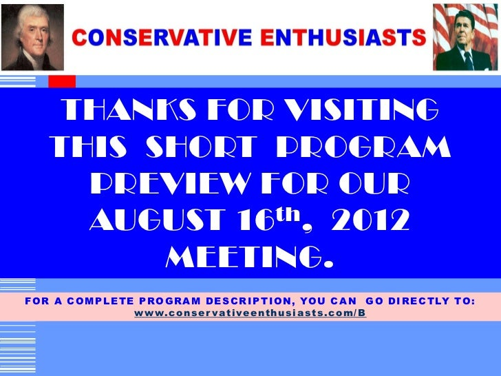 THANKS FOR VISITING     THIS SHORT PROGRAM       PREVIEW FOR OUR       AUGUST 16 th, 2012           MEETING.F O R A C O M ...