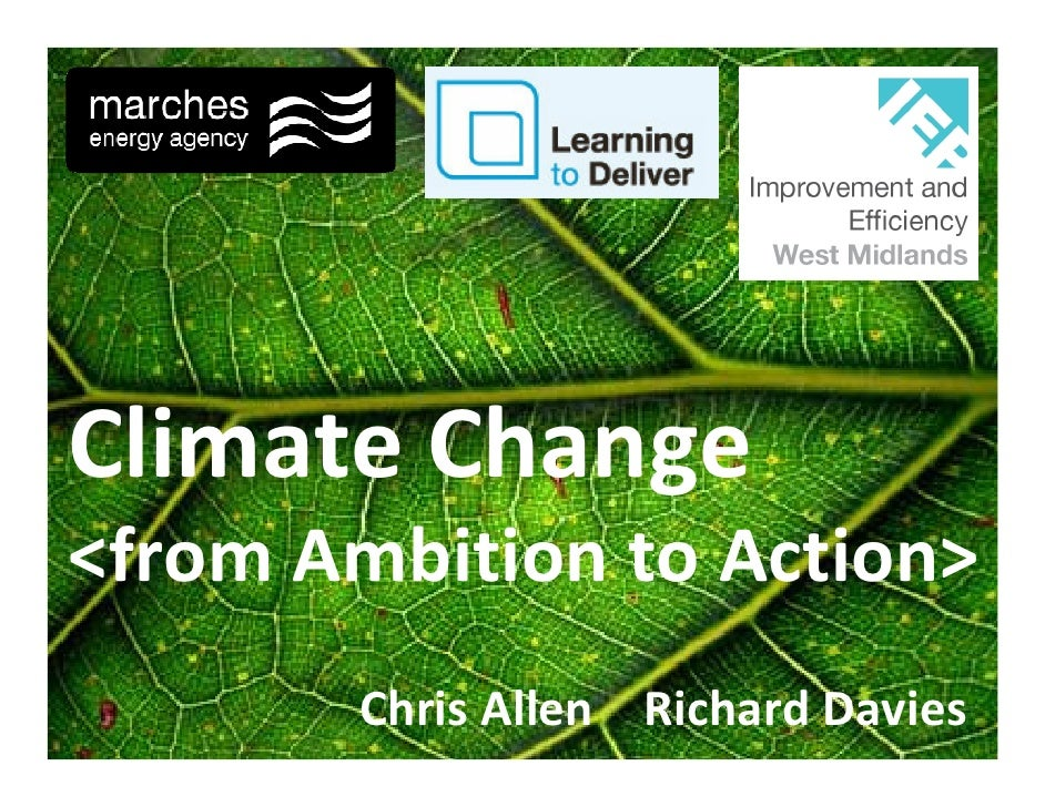 Climate Change <from Ambition to Action>        Chris Allen Richard Davies