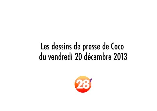 Les dessins de Coco, du vendredi 20 décembre 2013, dans 28'