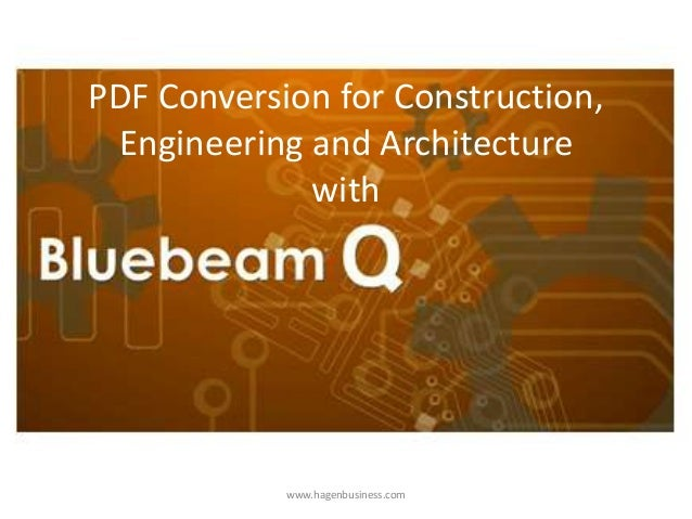 PDF Conversion for Construction,Engineering and Architecturewithwww.hagenbusiness.com