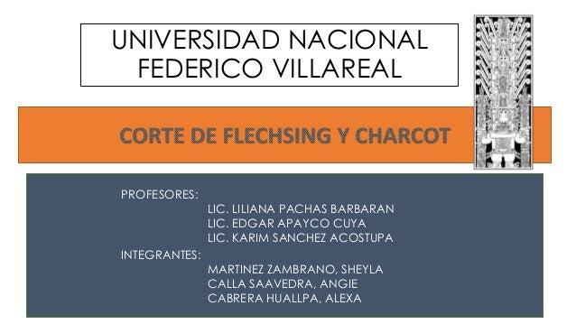 UNIVERSIDAD NACIONAL FEDERICO VILLAREAL INTEGRANTES: MARTINEZ ZAMBRANO, SHEYLA CALLA SAAVEDRA, ANGIE CABRERA HUALLPA, ALEX...