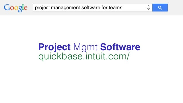 project management software for teams Project Mgmt Software! quickbase.intuit.com/