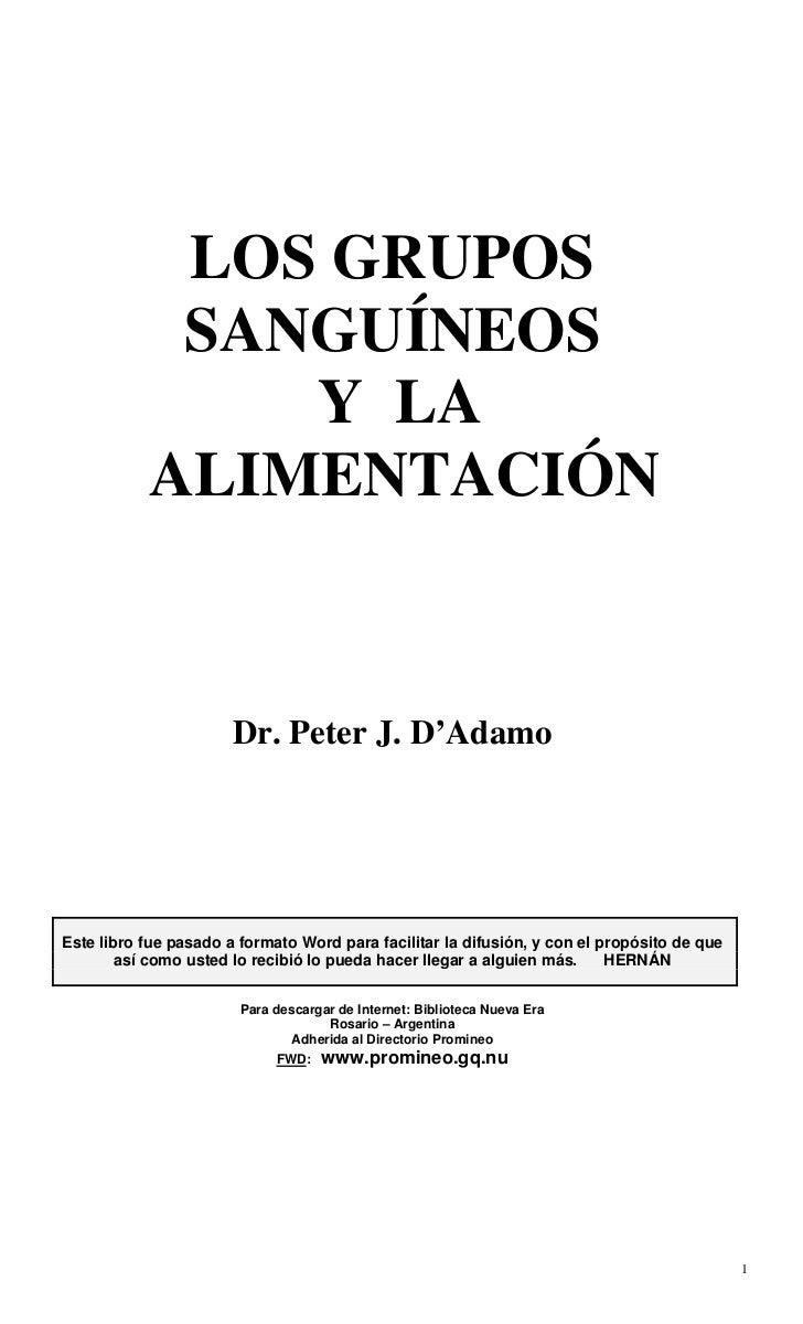 LOS GRUPOS            SANGUÍNEOS               Y LA           ALIMENTACIÓN                       Dr. Peter J. D'AdamoEste ...