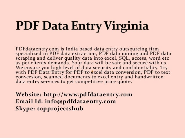 PDFdataentry.com is India based data entry outsourcing firm specialized in PDF data extraction, PDF data mining and PDF da...