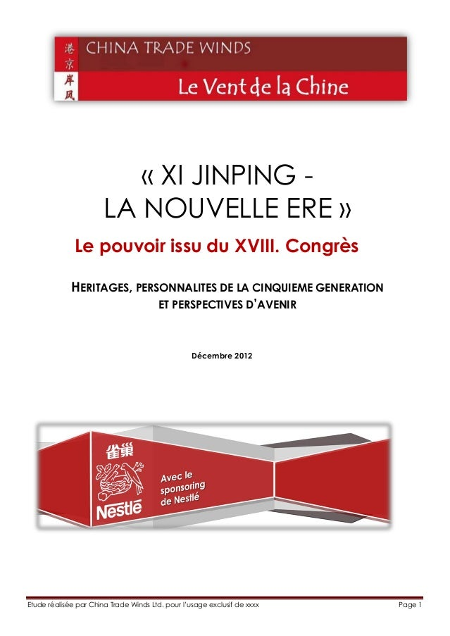 « XI JINPING -                       LA NOUVELLE ERE »              Le pouvoir issu du XVIII. Congrès             HERITAGE...