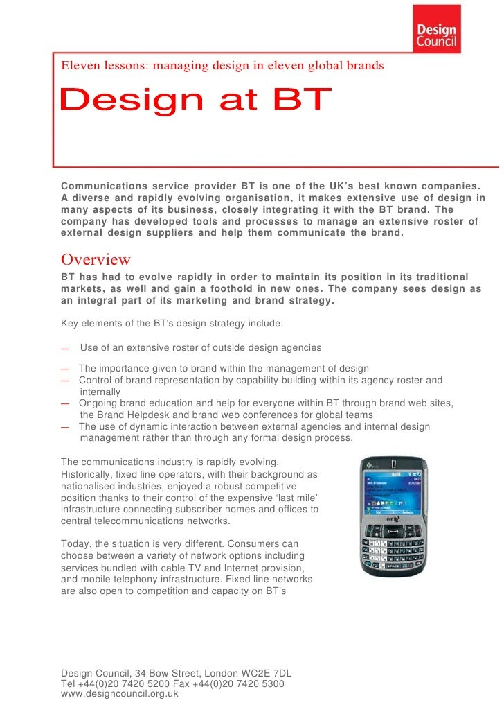 Eleven lessons: managing design in eleven global brands     Communications service provider BT is one of the UK's best kno...