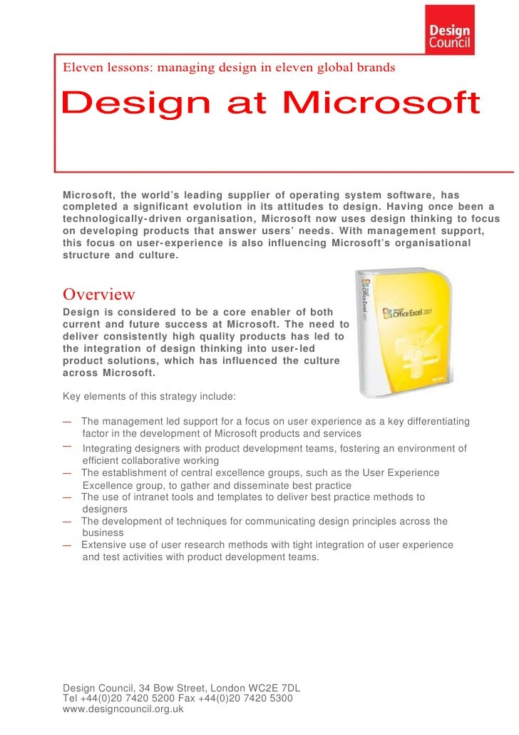 Eleven lessons: managing design in eleven global brands     Microsoft, the world's leading supplier of operating system so...
