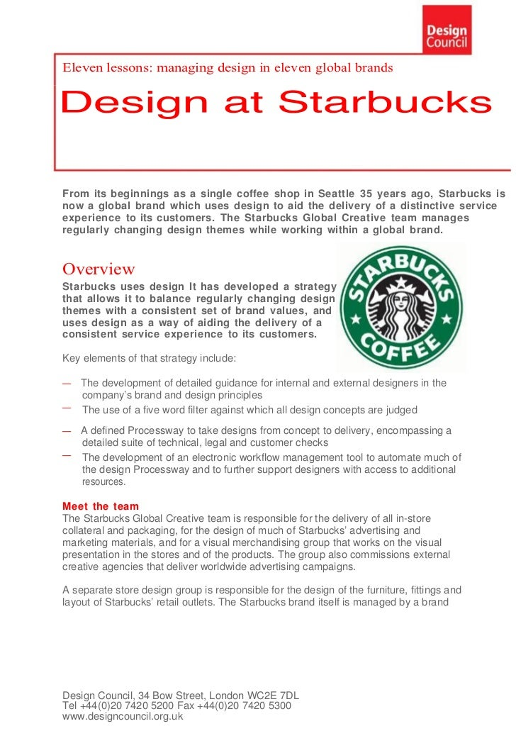 an introduction to the starbucks brand image and its development The company brand product will be under name of starbucks, tazo, teavana, starbucks via, starbucks refreshers, seattle's best coffee, la boulange, and verismo brand  starbucks corporation sector now is in restaurant or specialty eateries.