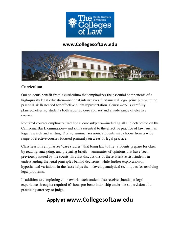 www.CollegesofLaw.eduCurriculumOur students benefit from a curriculum that emphasizes the essential components of ahigh-qu...