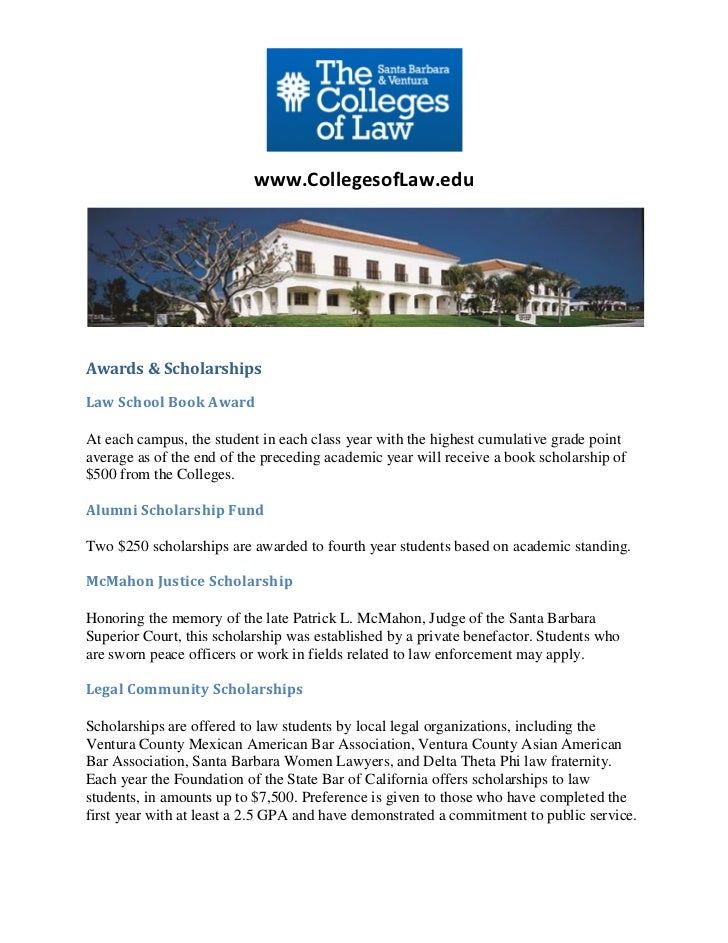 www.CollegesofLaw.eduAwards & ScholarshipsLaw School Book AwardAt each campus, the student in each class year with the hig...