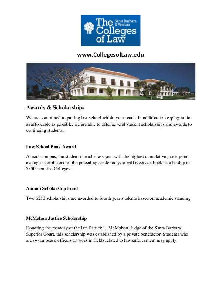 www.CollegesofLaw.eduAwards & ScholarshipsWe are committed to putting law school within your reach. In addition to keeping...