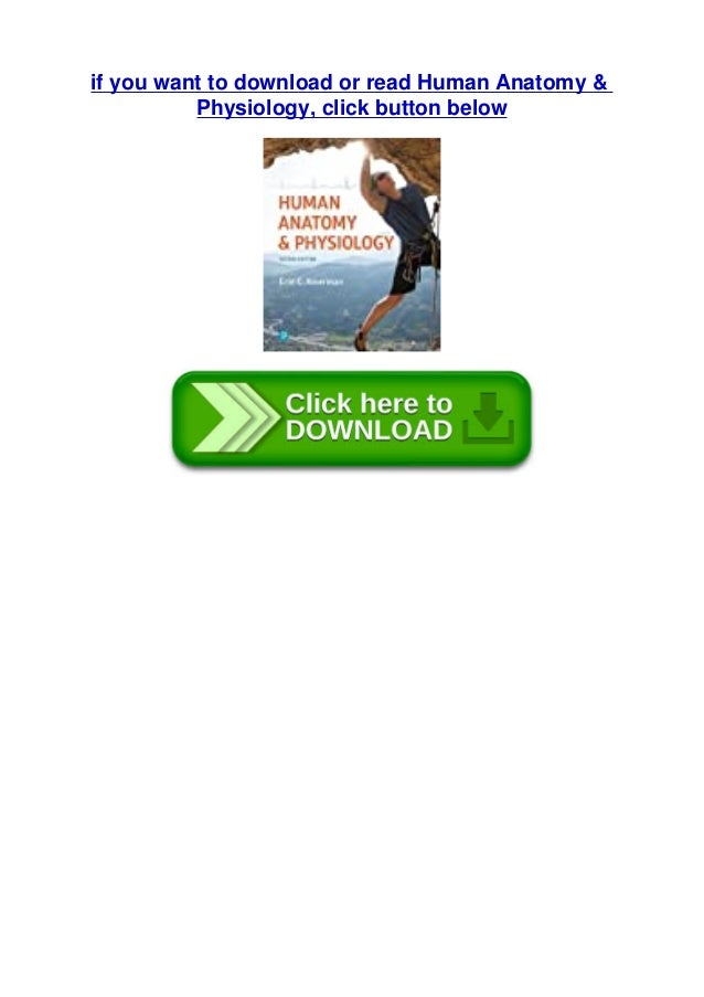 if you want to download or read Human Anatomy & Physiology, click button below