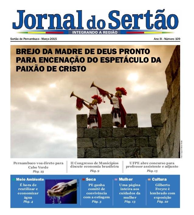 Sertão de Pernambuco - Março 2015 Ano IX - Número 109 Pernambuco voa direto para Cabo Verde Pág. 23 CulturaMulherSecaMeio ...