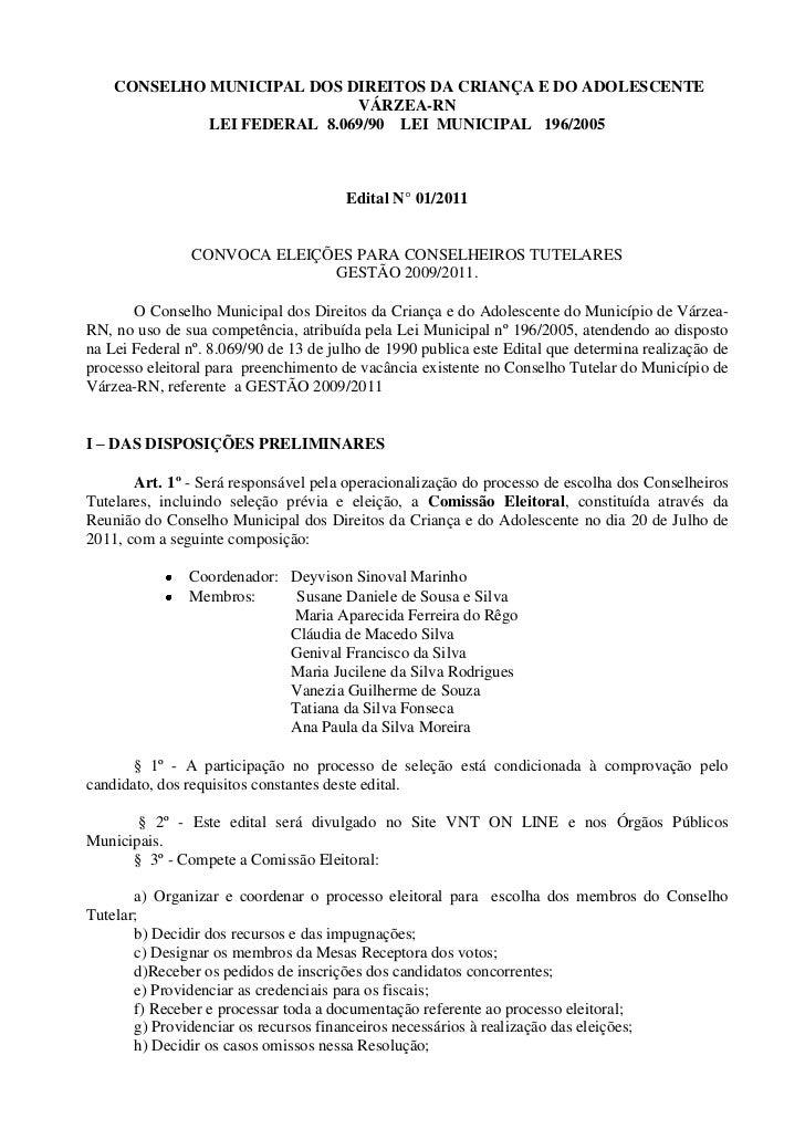 CONSELHO MUNICIPAL DOS DIREITOS DA CRIANÇA E DO ADOLESCENTE                             VÁRZEA-RN             LEI FEDERAL ...