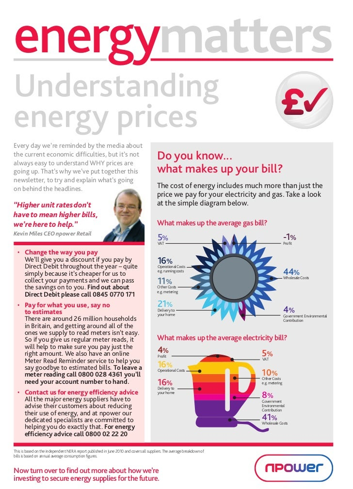 energymattersUnderstandingenergy pricesEvery day we're reminded by the media aboutthe current economic difficulties, but i...