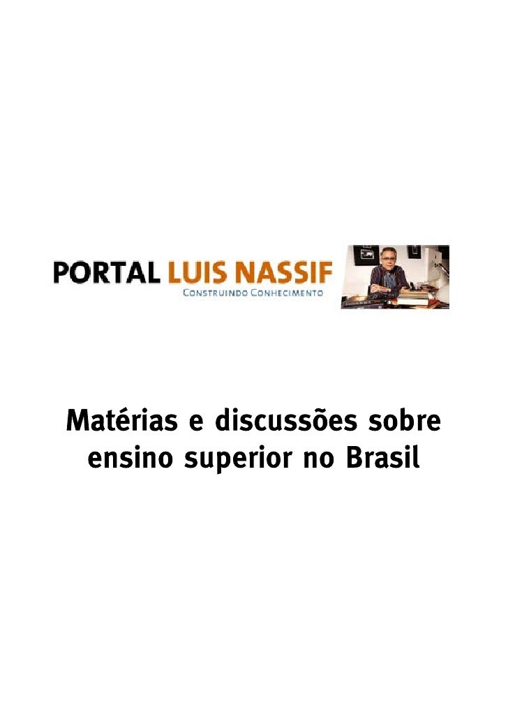 Reforma Universitária é discutida há cinco anos       Postado por Dinheiro Vivo em 25 junho 2009 às 18:30       Exibir blo...