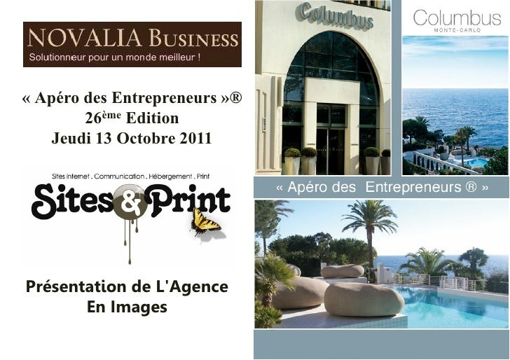«Apéro des Entrepreneurs»®        26ème Edition    Jeudi 13 Octobre 2011Présentation de LAgence       En Images