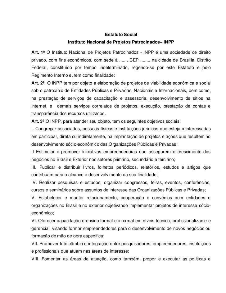 Estatuto Social                   Instituto Nacional de Projetos Patrocinados– INPPArt. 1º O Instituto Nacional de Projeto...