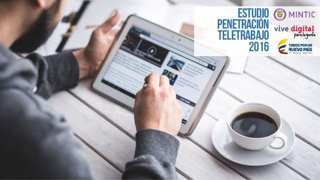 ESTUDIO PENETRACIÓN TELETRABAJO 2016