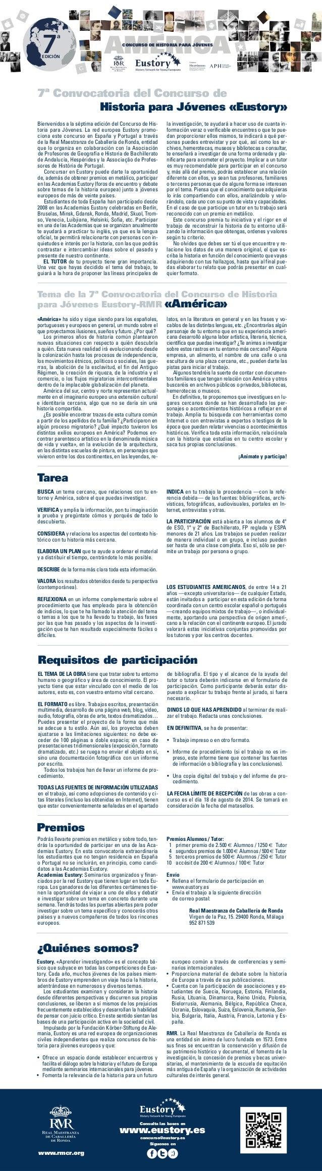 7  ª  EDICIÓN  AMERICA CONCURSO DE HISTORIA PARA JÓVENES  7ª Convocatoria del Concurso de Historia para Jóvenes «Eustory» ...
