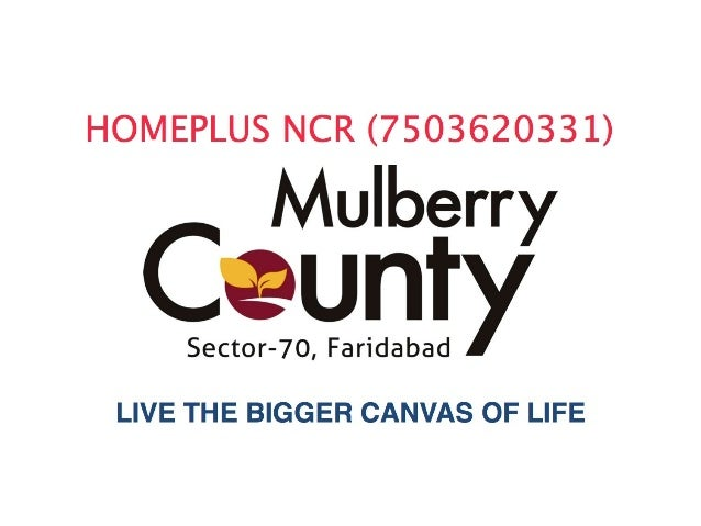 MULBERRY COUNTY -FARIDABAD-3 bhk + 3 t (1660 sf) @3216_SF  in fresh booking