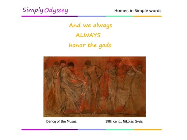 an analysis of the interaction of gods with humans in the epic odyssey by homer Home essays gods and humans in the iliad in the epic the iliad homer depicts the gods as very competitive who are constantly trying to prove themselves superior to the other gods the main thing to note throughout the iliad is the interaction between the gods and the humans.